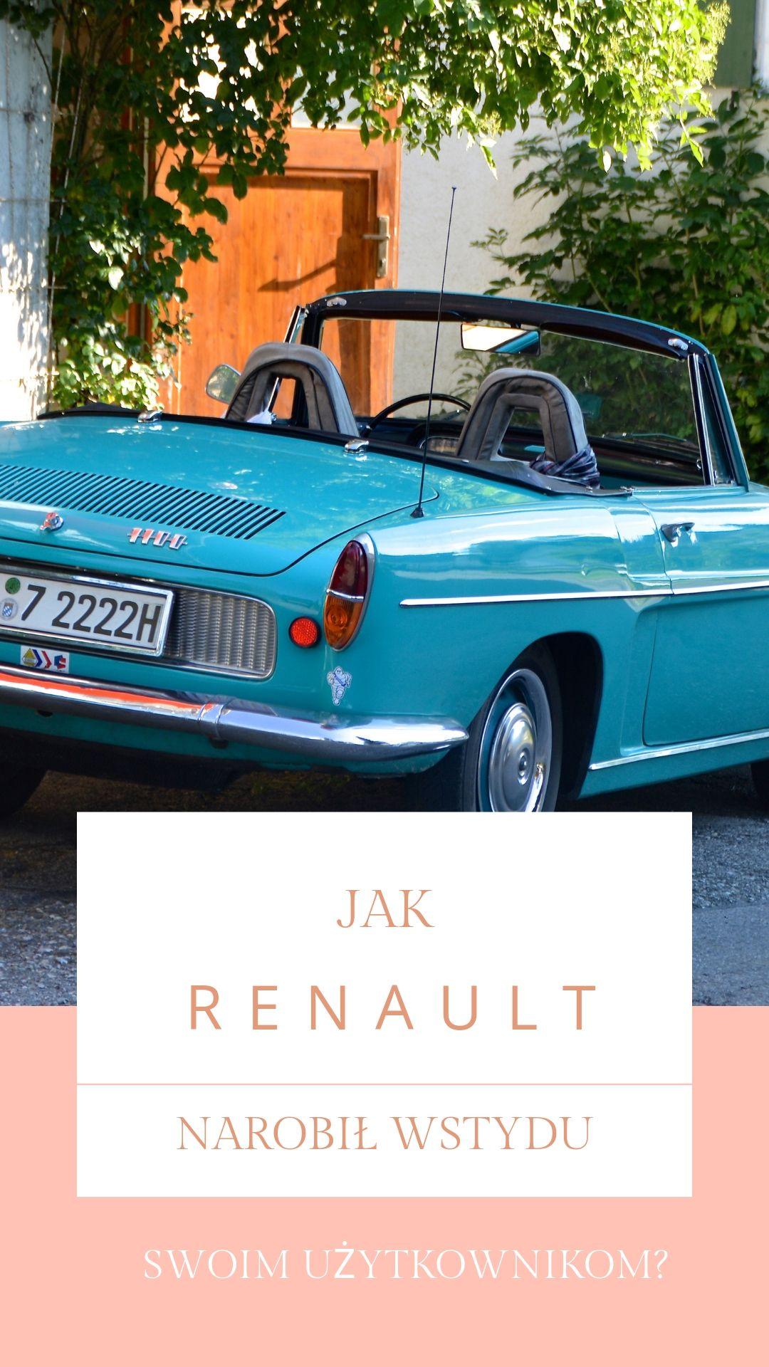 Jak Renault narobił wstydu swoim użytkownikom?