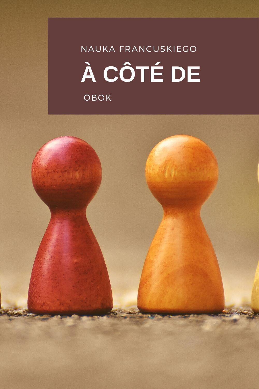 3 Francuskie Słowa, Które Łatwo Między Sobą Pomylić Côte / Côté / Cote